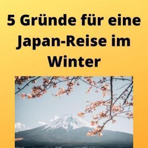5 Gründe für eine Japan-Reise im Winter